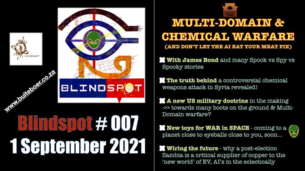 Blindspot #007 – Multi-domain & Chemical Warfare